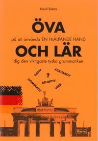 ÖVA på att använda En hjälpande hand - OCH LÄR dig den viktigaste tyska grammatiken