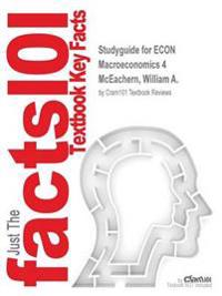 Studyguide for Econ Macroeconomics 4 by McEachern, William A., ISBN 9781305431775