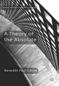 Theory of the Absolute