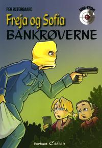 Freja og Sofia - bankrøverne