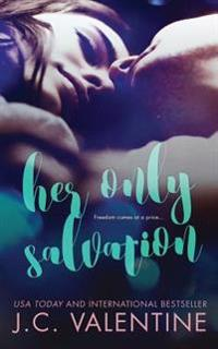 Her Only Salvation