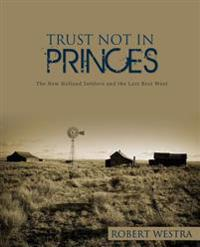 Trust Not in Princes