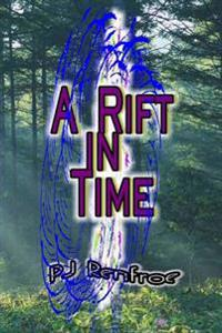 A Rift in Time: Arift in Time Took a Boy and Sent Back a Man
