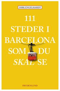 111 steder i Barcelona som du skal se