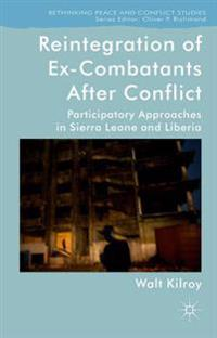 Reintegration of Ex-Combatants After Conflict