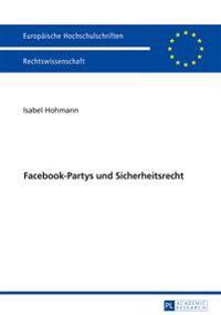 Facebook-Partys Und Sicherheitsrecht