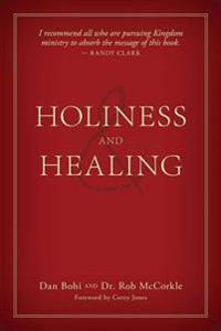 Holiness and Healing