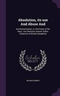 Absolution, Its Use and Abuse and