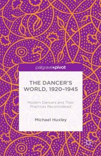 Dancer's World, 1920 - 1945