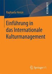 Einf hrung in Das Internationale Kulturmanagement