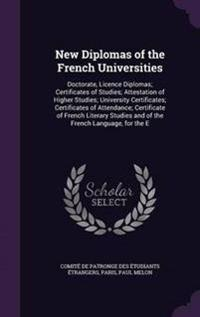New Diplomas of the French Universities