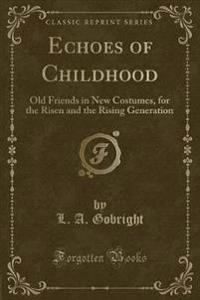 Echoes of Childhood