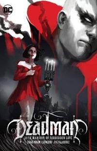 Deadman: Dark Mansion of Forbidden Love