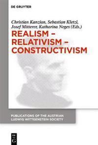 Realism - Relativism - Constructivism