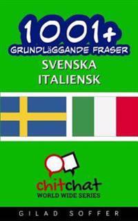 1001+ Grundlaggande Fraser Svenska - Italiensk