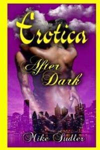 Erotica After Dark: Lyrically Speaking