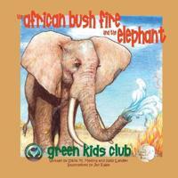 The African Bush Fire and the Elephant - Sylvia M. Medina - böcker (9781939871220)     Bokhandel