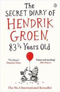 The Secret Diary of Hendrik Groen, 83 ¼ Years Old