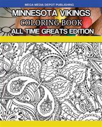 Minnesota Vikings Coloring Book All Time Greats Edition