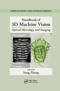 Handbook of 3d Machine Vision