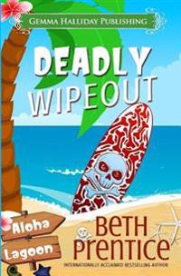 Deadly Wipeout