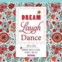 Dream Laugh Dance