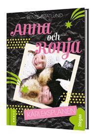Anna och Ronja, Kärleksplanen (Bok+CD)