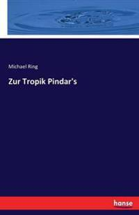 Zur Tropik Pindar's