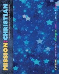 Mission Christian: October - January
