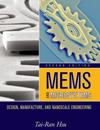 Mems & Microsystems: Design, Manufacture, and Nanoscale Engineering