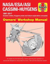 Haynes NASA/ESA/ASI Cassini-Huygens 1997-2017 Owners' Workshop Manual