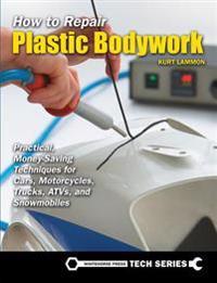 How to Repair Plastic Bodywork