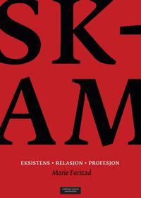 Skam; eksistens, relasjon, profesjon - Marie Farstad pdf epub