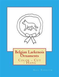 Belgian Laekenois Ornaments: Color - Cut - Hang