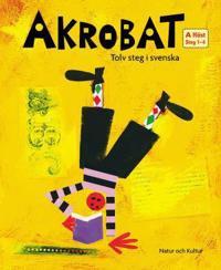 Akrobat. Tolv steg i svenska, A Höst. Grundbok. Steg 1-4