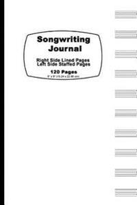 Songwriting Journal: Classic White Cover, Lined Ruled Paper and Staff, Manuscript Paper for Music Notes, Lyrics or Poetry. for Musicians, S