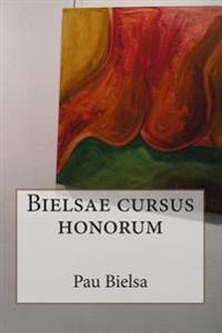 Bielsae Cursus Honorum