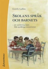 Skolans språk och barnets - att undervisa barn från språkliga minoriteter