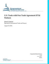 U.S. Trade with Free Trade Agreement (Fta) Partners