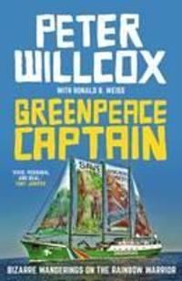 Greenpeace captain - bizarre wanderings on the rainbow warrior