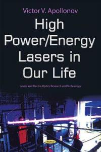 High Power Lasers in Our Life