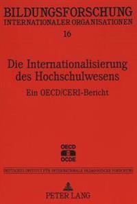 Die Internationalisierung Des Hochschulwesens: Ein OECD/Ceri-Bericht