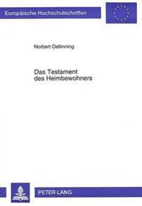 Das Testament Des Heimbewohners