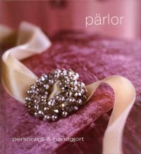 Pärlor : personligt & handgjort