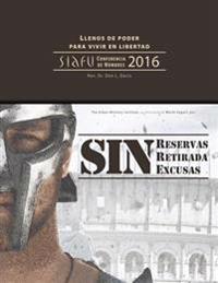 Sin Reservas, Sin Retirada, Sin Excusas: Siafu Conferencia de Hombres 2016
