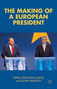 Making of a European President