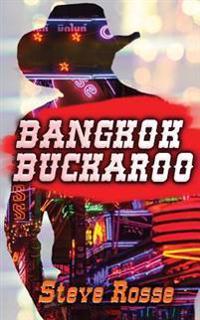 Bangkok Buckaroo