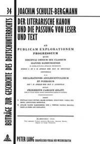Der Literarische Kanon Und Die Passung Von Leser Und Text: Eine Untersuchung Zu Den Begruendungsfiguren Literaturdidaktischer Kanonbildung Im Zeitraum