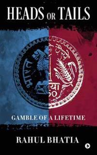 Heads or Tails: Gamble of a Lifetime