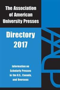 The Association of American University Presses Directory 2017